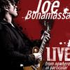 Live from Nowhere In Particular, Joe Bonamassa