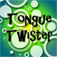Tongue Twister for iPhone