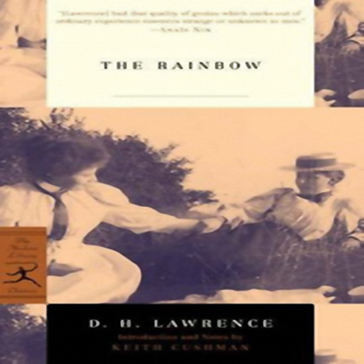 The Rainbow, by David Herbert Lawrence
