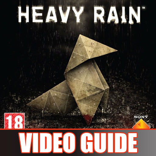 Heavy Rain Video Guide
