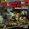 American Capitalist, Five Finger Death Punch