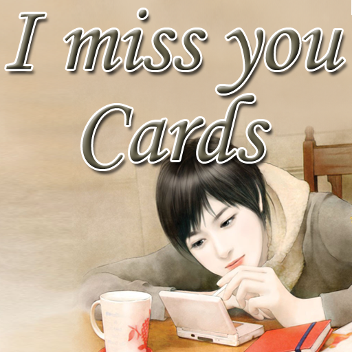 ** I Miss You! - Cards **
