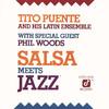 Salsa Meets Jazz, Tito Puente