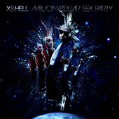 Million Dollar Sex Party, X & Hell. View In iTunes
