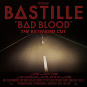 Bad Blood (The Extended Cut), Bastille