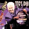 Tito's Idea, Tito Puente