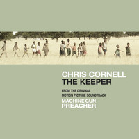 The Keeper (From the Original Motion Picture Soundtrack, Machine Gun Preacher) - Single
