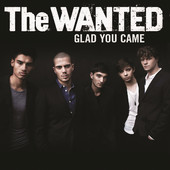 Glad You Came - Single, The Wanted