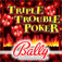 Triple Trouble Poker