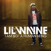 I Am Not a Human Being, Lil Wayne