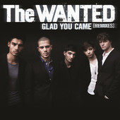 Glad You Came (Remixes), The Wanted