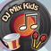 DJ Mix Kids Pro - Sound exploration for kids & toddlers to learn about music, rhythm, and beats with preschool favorites!