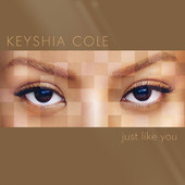 Just Like You, Keyshia Cole