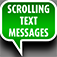 Scrolling Text Messages