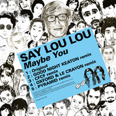 Say Lou Lou - Live in Concert
