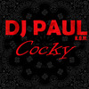 Cocky - Single, DJ Paul
