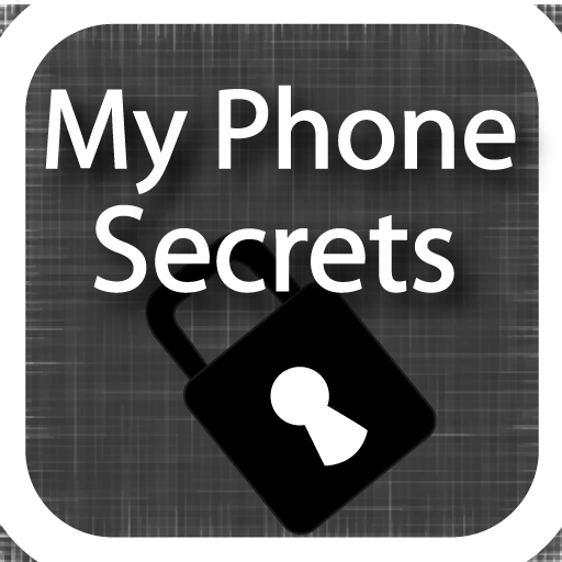 My Phone Secrets -[ Tips & Tricks ]