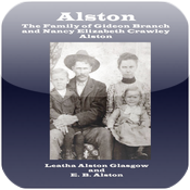 Alston The Family Of Gideon Branch And Nancy Elizabeth Alston