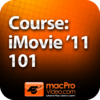 Course For iMovie '11 101 - Core iMovie '11 for Mac