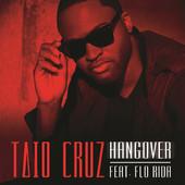 Hangover (feat. Flo Rida) - Single, Taio Cruz