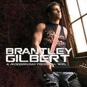 A Modern Day Prodigal Son, Brantley Gilbert