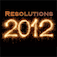 Resolutions 2012 (Success through habits - New Year&#039;s Resolutions)