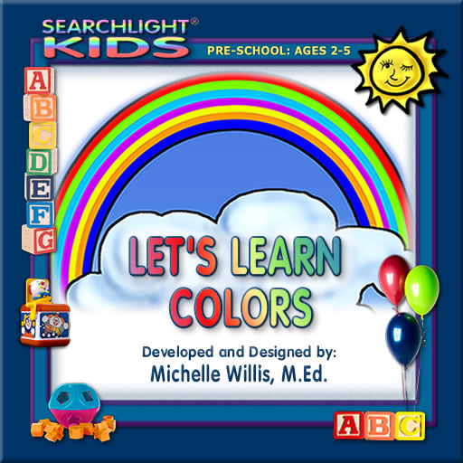 Searchlight ® Kids: Let's Learn Colors