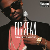 Finally Famous (Super Deluxe Edition), Big Sean