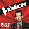 The Power of Love (The Voice Performance) - Single, Chris Mann