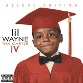 Tha Carter IV (Deluxe Edition), Lil Wayne