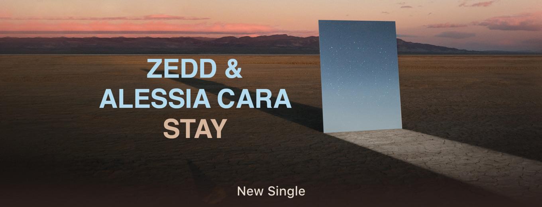 Stay - Single by Zedd & Alessia Cara