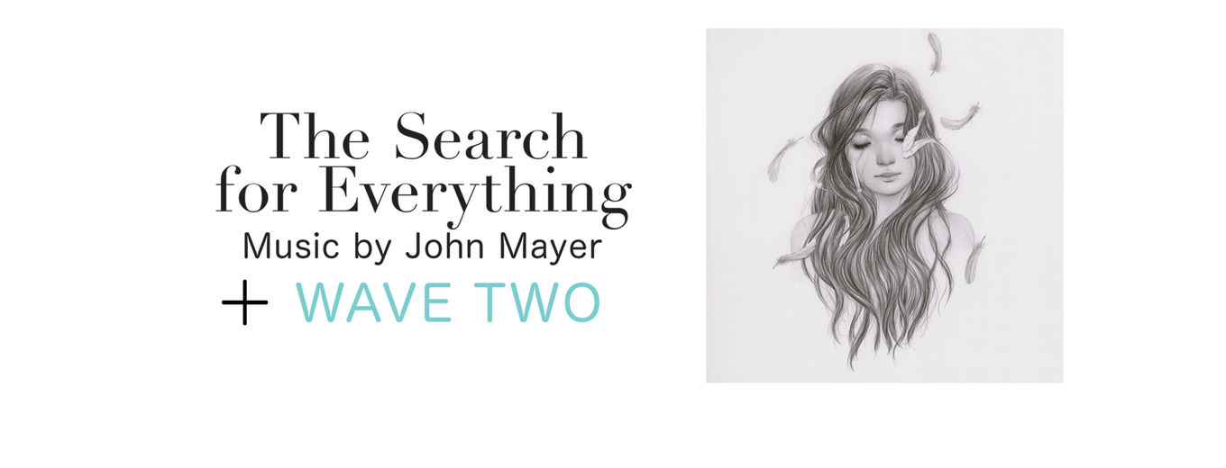 The Search for Everything: Wave Two - EP by John Mayer