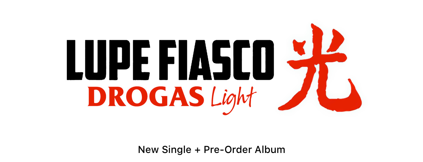 DROGAS Light by Lupe Fiasco