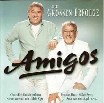 Amigos: Die grossen Erfolge – Amigos