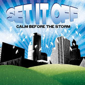 Set It Off – Calm Before the Storm – EP [iTunes Plus AAC M4A] (2009)