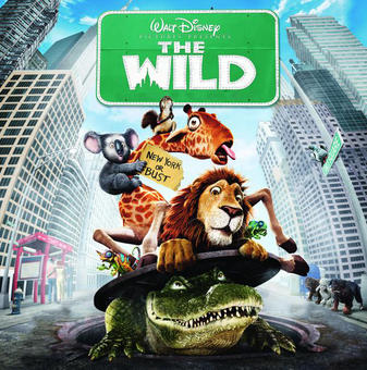 The Wild – Music from the Motion Pictures – Various Artists