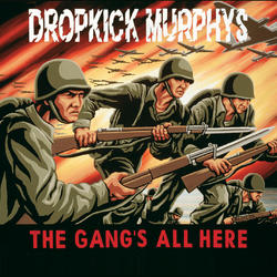 View album Dropkick Murphys - The Gang's All Here