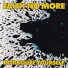Introduce Yourself, Faith No More