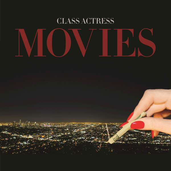 Class Actress - Movies - EP (2015) [iTunes Plus AAC M4A]