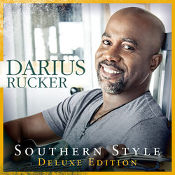 View album Darius Rucker - Southern Style (Deluxe)