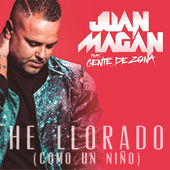 Juan Magan – He Llorado (Como un Niño) [feat. Gente de Zona] – Single [iTunes Plus AAC M4A] (2015)