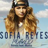 Sofia Reyes – Muévelo Remix (feat. Maffio) – Single [iTunes Plus AAC M4A] (2015)