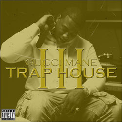 View album Gucci Mane - Trap House 3