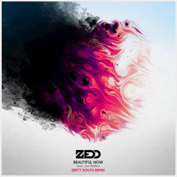 View album Zedd - Beautiful Now (feat. Jon Bellion) [Dirty South Remix] - Single