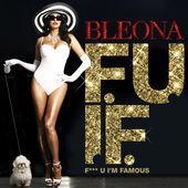 Bleona – F**K You I'm Famous – Single [iTunes Plus AAC M4A] (2014)