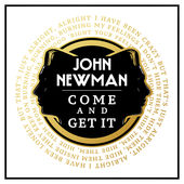 John Newman – Come and Get It – Single [iTunes Plus AAC M4A] (2015)
