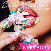Elle Varner – Birthday (feat. 50 Cent) – Single [iTunes Plus AAC M4A] (2015)
