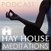 Hay House Meditations