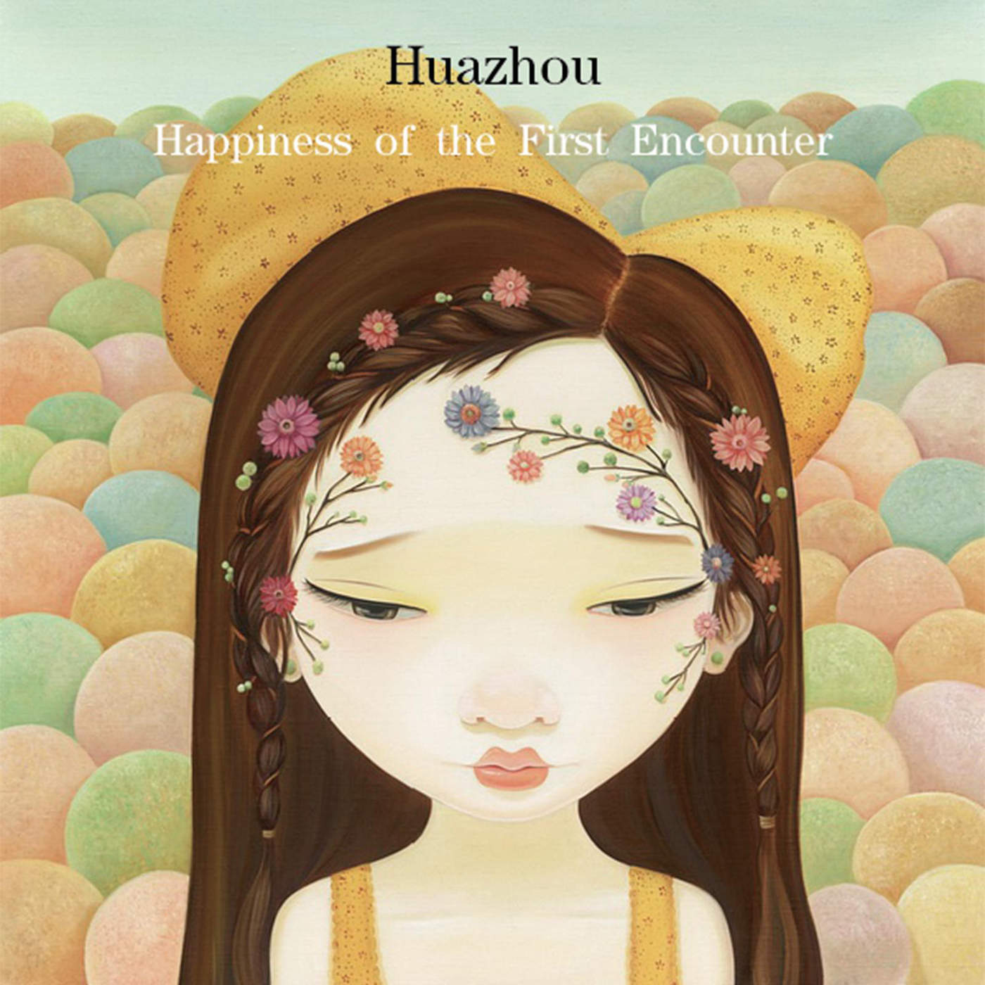 Huazhou - Happiness of the First Encounter