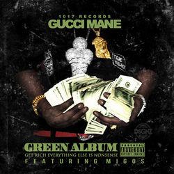 View album Gucci Mane & Migos - The Green Album